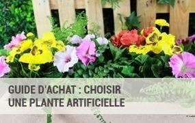 Guide d'achat : choisir une plante artificielle